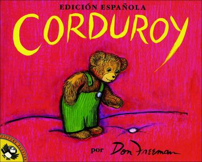 Corduroy (Spanish Edition) - Freeman, Don