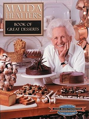 Maida Heatter's Book of Great Desserts - Heatter, Maida