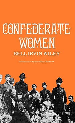 Confederate Women - Wiley, Bell Irvin