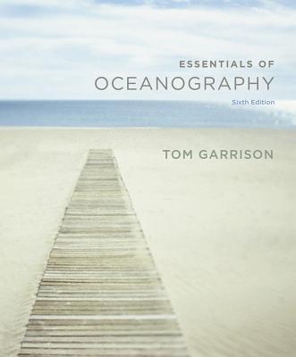 Essentials of Oceanography - Garrison, Tom