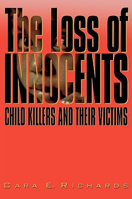 Loss of Innocents - Richards, Cara E