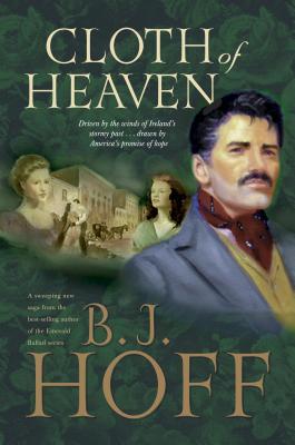 Cloth of Heaven - Hoff, B J