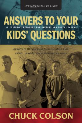 Answers to Your Kids Questions - Colson, Charles W