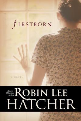 Firstborn - Hatcher, Robin Lee