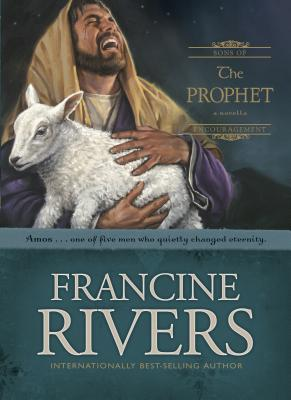 The Prophet: Amos - Rivers, Francine