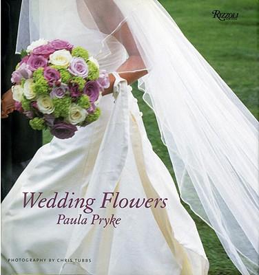Wedding Flowers - Pryke, Paula, and Tubbs, Chris (Photographer)