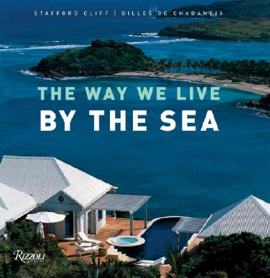 The Way We Live by the Sea - Cliff, Stafford, and De Chabeneix, Gille