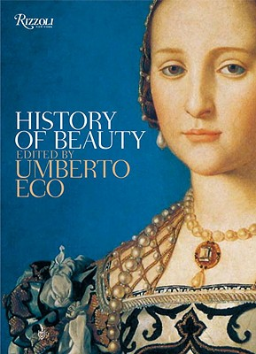 History of Beauty - Eco, Umberto (Editor), and McEwen, Alastair (Translated by)
