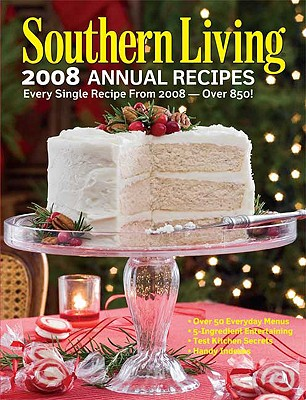 Southern Living Annual Recipes - Oxmoor House (Creator)