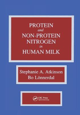 Proteins and Non-Protein Nitrogen in Human Milk - Atkinson, Mrs., and Lonnerdal, Bo, and Atkinson, Atkinson