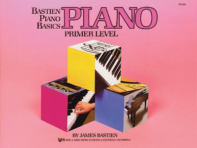 Bastien Piano Basics: Primer Level: Primer - Bastien, James