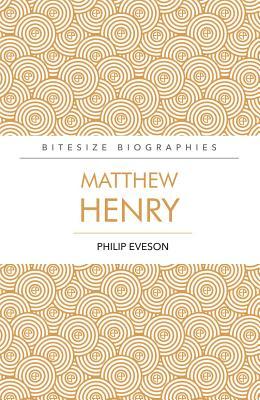 Matthew Henry - Eveson, Philip