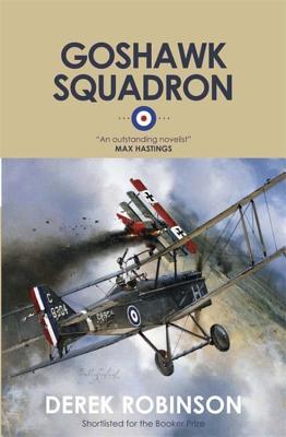 Goshawk Squadron - Robinson, Derek