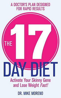 The 17 Day Diet - Moreno, Mike