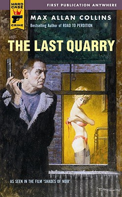The Last Quarry - Collins, Max Allan