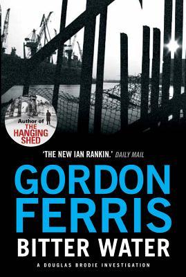 Bitter Water - Ferris, Gordon