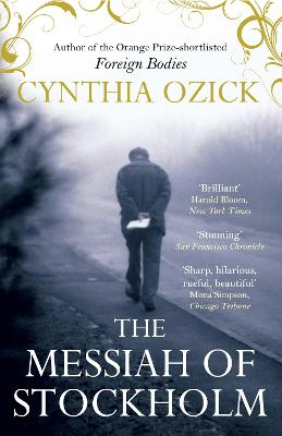 The Messiah of Stockholm - Ozick, Cynthia