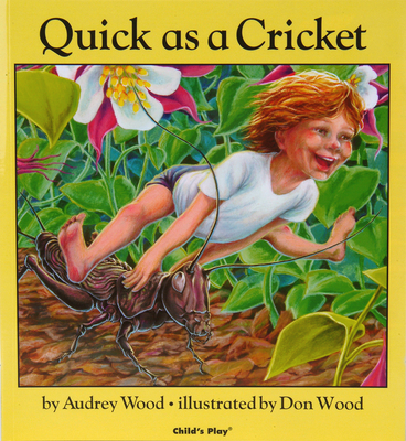 I'm as Quick as a Cricket - Wood, Audrey