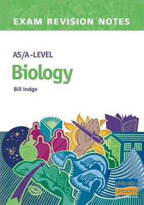 AS/A-level Biology - Indge, Bill