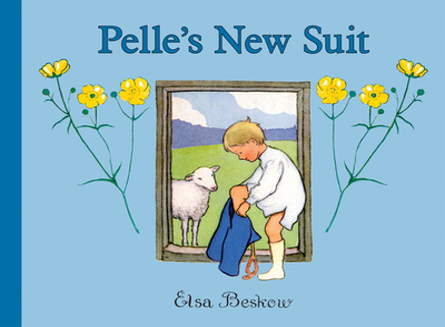 Pelle's New Suit - Beskow, Elsa