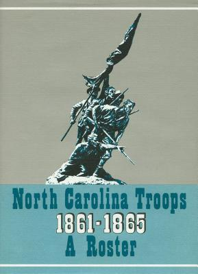 North Carolina Troops, 1861-1865 Vol. XIV: A Roster: 57th, 58th, 60th, and 61st Regiments - Jordan, Weymouth T (Editor)