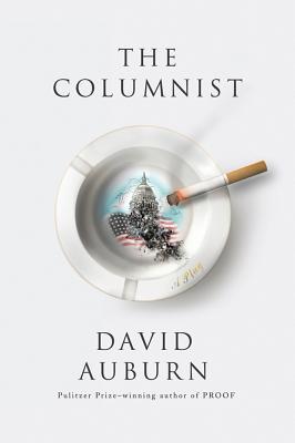 The Columnist: A Play - Auburn, David