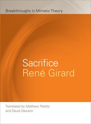 Sacrifice - Girard, Ren', and Girard, Rene