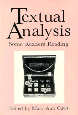 Textual Analysis - Caws, Mary Ann, Ms. (Editor)