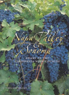 Napa Valley & Sonoma: Heart of California Wine Country - Boone, Virginie