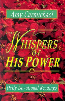 Whispers of His Power - Carmichael, Amy