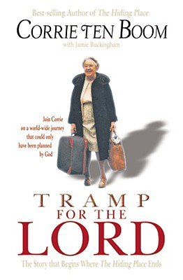 Tramp for the Lord - Ten Boom, Corrie, and Buckingham, Jamie