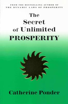 Secret of Unlimited Prosperity - Ponder, Catherine