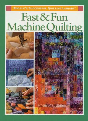 Fast and Fun Machine Quilting - Soltys, Karen Costello (Editor)