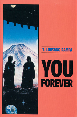 You Forever - Rampa, T Lobsang, and Lobsang Rampa, Tuesday