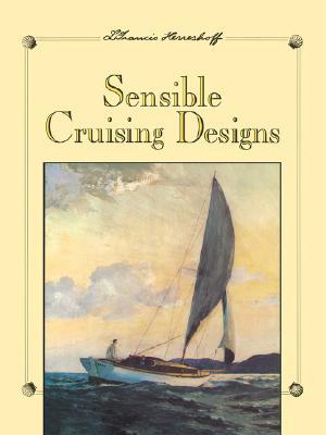 Sensible Cruising Designs - Herreshoff, L Francis
