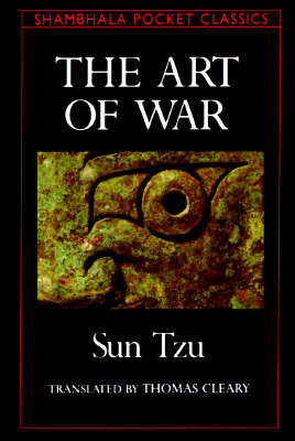 The Art of War - Tzu, Sun, and Cleary, Thomas F, PH.D. (Preface by)