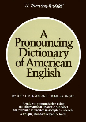 A Pronouncing Dictionary of American English -