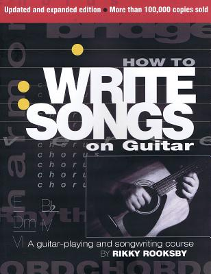 How to Write Songs on Guitar - Rooksby, Rikky