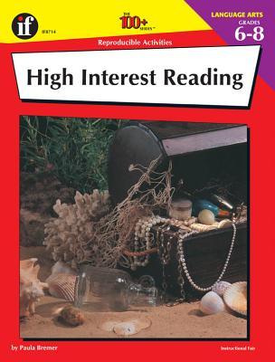 High Interest Reading: Grades 6-8 - Bremer, Paula