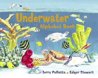 The Underwater Alphabet Book - Pallotta, Jerry