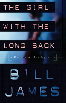 The Girl with the Long Back - James, Bill