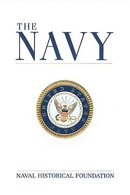 The Navy - Holland, William J, Jr. (Editor)