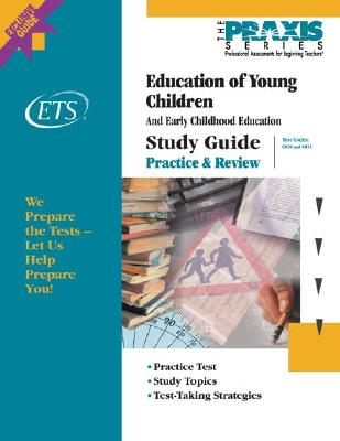 Education of Young Children Study Guide - Educational Testing Service (Creator)