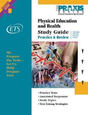 Physical Education and Health Study Guide - Educational Testing Service (Creator)