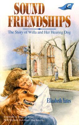 Sound Friendships - Yates, Elizabeth, and Leaman, Christine (Editor)