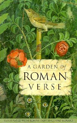 A A Garden of Roman Verse - Getty J Paul Trust Publication