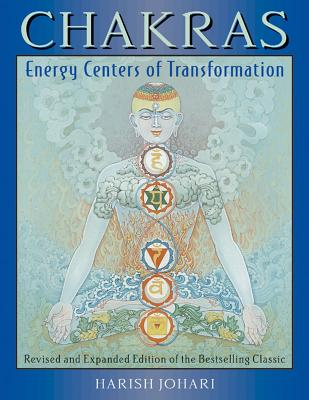 Chakras: Energy Centers of Transformation - Johari, Harish