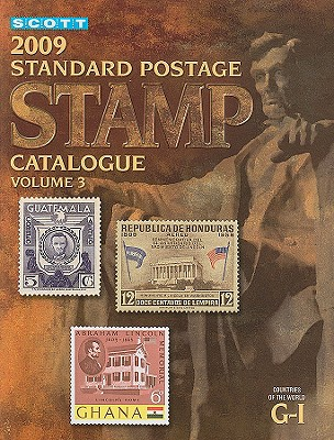 Scott Standard Postage Stamp Catalogue, Volume 3: Countries of the World, G-I - Kloetzel, James E (Editor), and Jones, William A, Jr. (Editor), and Frankevicz, Martin J (Editor)