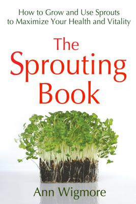 The Sprouting Book - Wigmore, Ann