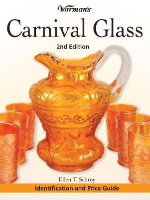 Warman's Carnival Glass: Identification and Price Guide - Schroy, Ellen T